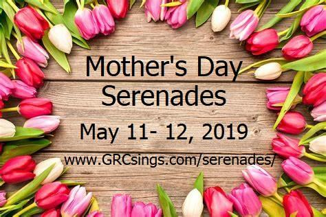 2019 Mother's Day Serenades